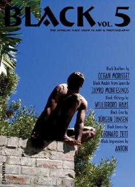 Black: The African Male Nude in Art & Photography (v. 5)