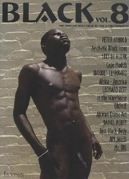 Black: The African Male Nude in Art and Photography, Vol. 8