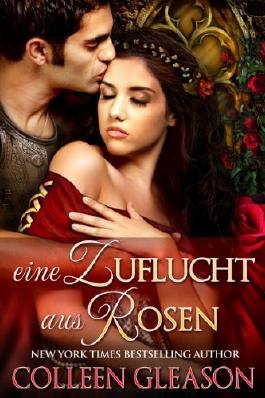 Eine Zuflucht aus Rosen (Das Kräutergarten Quartett)