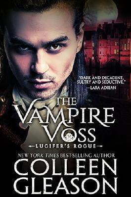 The Vampire Voss: Lucifer's Rogue (The Draculia Vampire Trilogy Book 1)