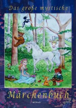 Das große mystische Märchenbuch