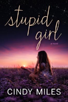 Stupid Girl (New Adult Romance) (Stupid in Love Book 1)
