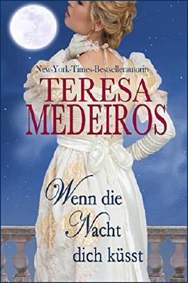 Wenn die Nacht dich küsst (Herrscher der Nacht 1) (German Edition)