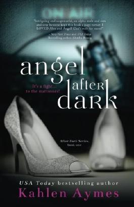 Angel After Dark (The After Dark Series) (Volume 1)