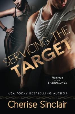 Servicing the Target (Masters of the Shadowlands) (Volume 10)