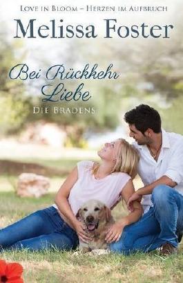 Bei Rückkehr Liebe (Die Bradens) (German Edition)