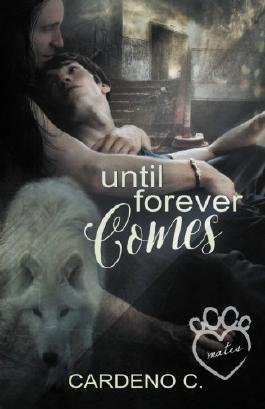 Until Forever Comes (Mates Collection) (Volume 2)