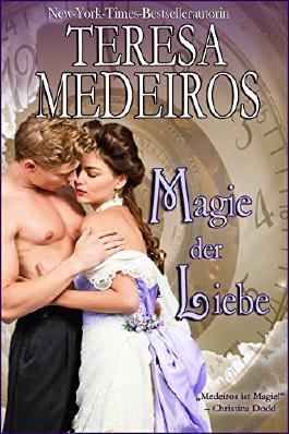 Magie der Liebe (Zauber der Zeiten 1)