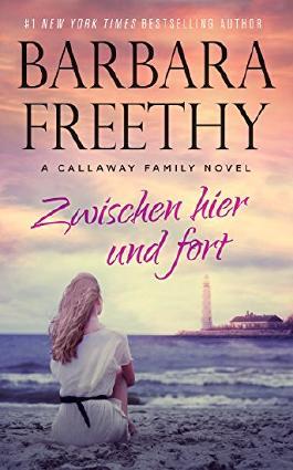 Zwischen Hier und Fort (Callaways Nr. 4) (German Edition)