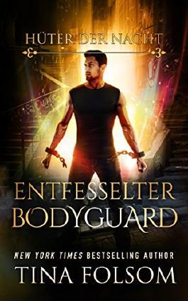 Entfesselter Bodyguard (Hüter der Nacht 2)