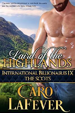 Laird of the Highlands: International Billionaires IX: The Scots