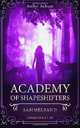 Academy of Shapeshifters: Sammelband 5 (Fantasy-Serie)