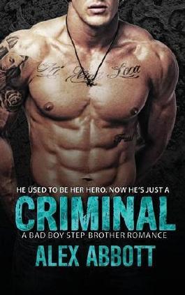 Criminal: A Bad Boy Romance