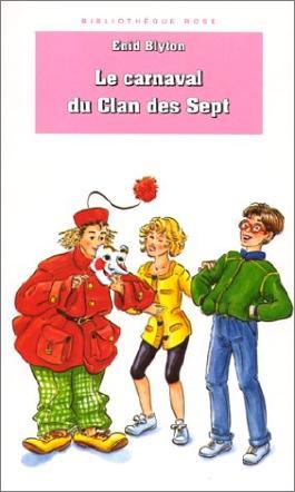 Le clan des sept, Tome : Le carnaval du Clan des Sept
