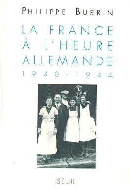 La France à l'heure allemande (1940-1944)