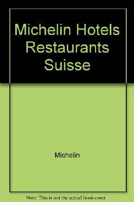 Michelin Red Guide 1996: Suisse (Michelin Red Hotel & Restaurant Guides)