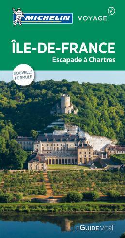Michelin Le Guide Vert Ile-de-France