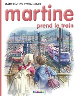 Martine, numéro 28 : Martine prend le train