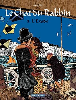 Le Chat du Rabbin - tome 3 - L'Exode (Poisson Pilote) (French Edition)