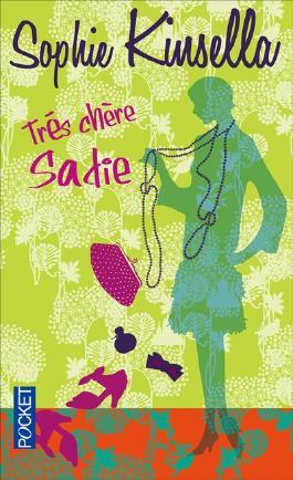 Très chère, Sadie