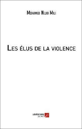 Les elus de la violence