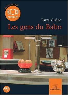 Les gens du Balto (cc) - Audio livre 1CD MP3 - 313 Mo
