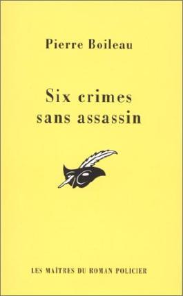Six crimes sans assassin