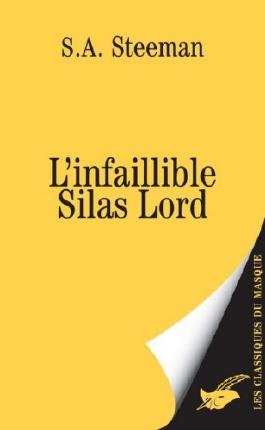 L'infaillible Silas Lord (Masque Jaune t. 2298)
