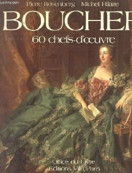 Boucher: 60 chefs-d'oeuvre (French Edition)
