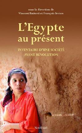 L'Egypte au présent, Inventaire d une société avant révolution