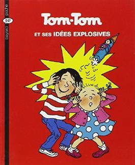 Tom-Tom et Nana, Tome 2 : Tom-Tom et ses idées explosives