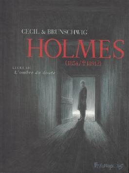 Holmes (Tome 3-L'ombre du doute): (1854/ † 1891?)