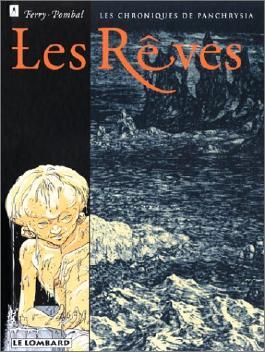 LES CHRONIQUES DE PANCHRYSIA TOME 2 : LES REVES