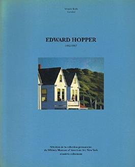 Edward Hopper, 1882-1967: Selection de la collection permanente du Whitney Museum of American Art, New York et autres collections, 8 octobre 1991-12 ... 1992, Musee Rath, Geneva (French Edition)