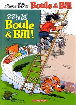 Boule et Bill : 22 v'la Boule et Bill