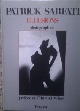 Illusions: Photographies (French Edition)