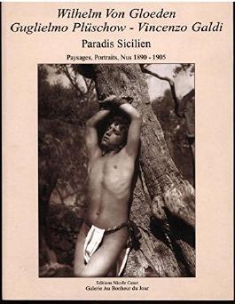 Paradis Sicilien. Paysages, Portraits, Nus 1890-1905