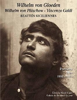 Beautés Siciliennes/von GLOEDEN/von PLUSCHÖW/Vincenzo GALDI