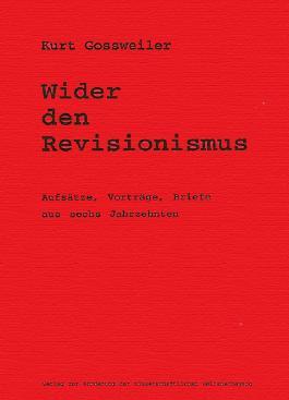 Wider den Revisionismus