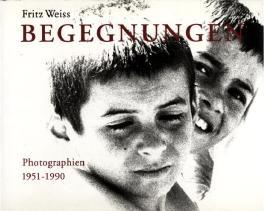 Begegnungen - Photographien 1951-1990