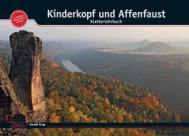 Kinderkopf und Affenfaust - Kletterlehrbuch