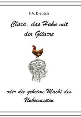 Clara, das Huhn mit der Gitarre