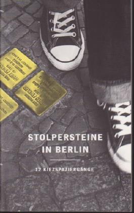 Stolpersteine in Berlin: 12 Kiezspaziergänge