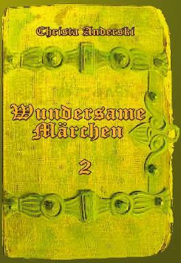 Wundersame Märchen 2