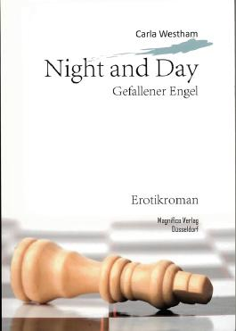 Night and Day: Gefallener Engel