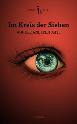 Im Kreis der Sieben: Auf der anderen Seite (German Edition)