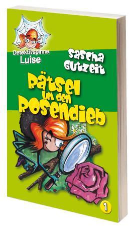 Detektivspinne Luise - Rätsel um den Rosendieb
