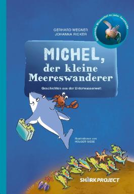 Michel, der kleine Meereswanderer