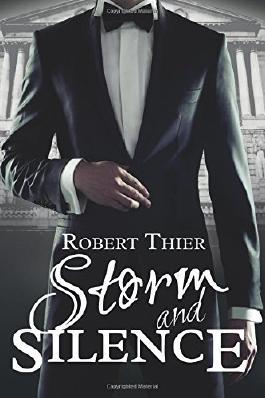 Storm and Silence (Storm and Silence Saga) (Volume 1)