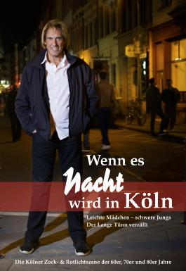 Wenn es Nacht wird in Köln